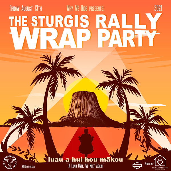 1st Annual Sturgis Rally Wrap Party