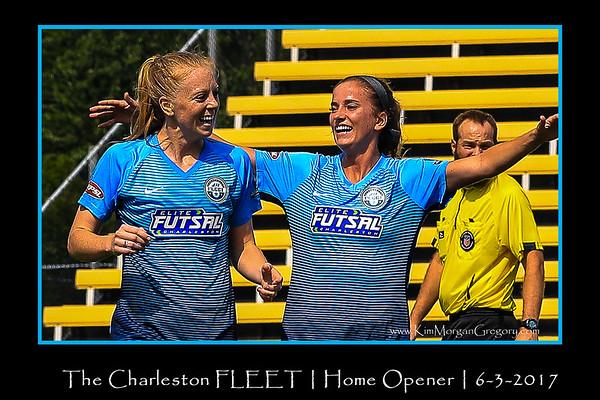 FLEET v Carolina Rapids | HOME OPENER Victory | 6-3-17