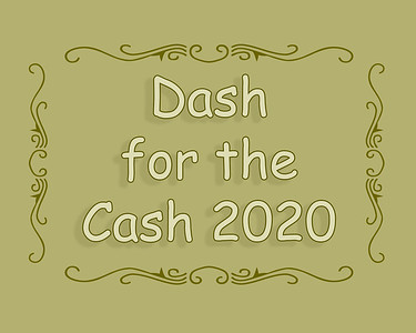 Dash for the Cash 2020