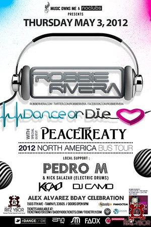 PeaceTreaty & Robbie Rivera May 3, 2012