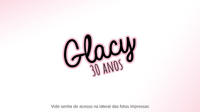 Glacy 30 anos 09.03.19