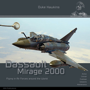 "Aircraft in Detail 003 - ""Dassault Mirage 2000"""