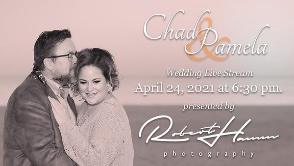 Chad and Pamela's Wedding Live Stream