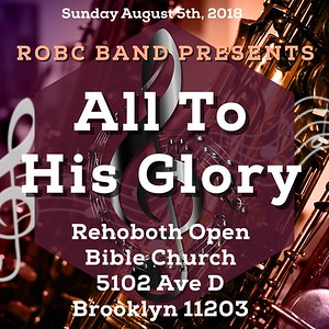 """ROBC Musical Presentation - """"All to His Glory"""""""