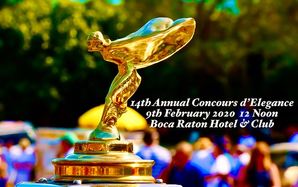 14th Annual Concours d'Elegance Auto Show 9th February, 2020 10am-4pm, Boca Raton, FL