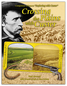 Crossing the Plains with Custer