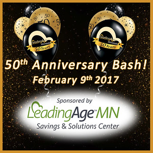 LeadingAge MN 50th Birthday Bash, Feb. 9, 2017