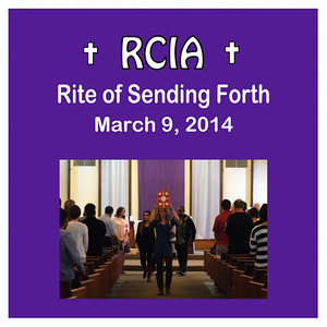 RCIA 2014 Rite of Sending Forth
