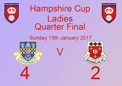 Eastleigh Ladies (4) v Shanklin Ladies (2) Hants Cup quarter final 15.1.2017