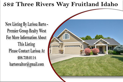 582 Three Rivers Way Fruitland Idaho- Larissa Barto