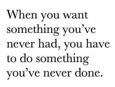 Quote_WhenUWantSomethingNeverHad.jpg