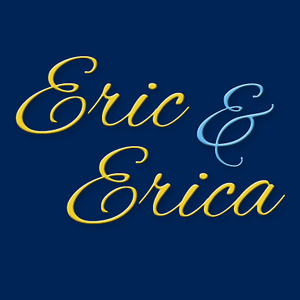Eric & Erica