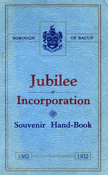 Bacup Borough Jubilee of Incorporation  1882-1932
