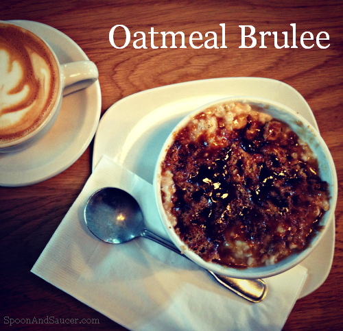 Oatmeal Brulee - Cracking the crust for breakfast