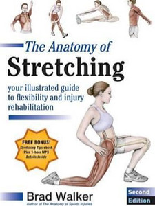 The Anatomy of Stretching, Second Editionl