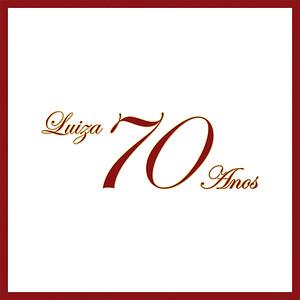 Aniversário | Luiza 70 anos