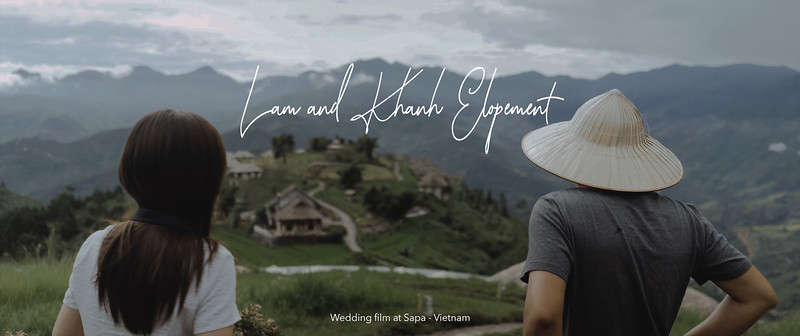 L & K Elopement | Wedding film at Sapa - Vietnam