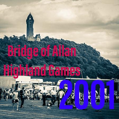 The 2001 Bridge of Allan Games
