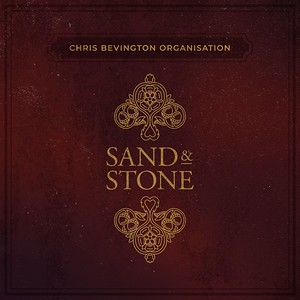 Chris Bevington Organisation Share the Video for 'Sand and Stone'