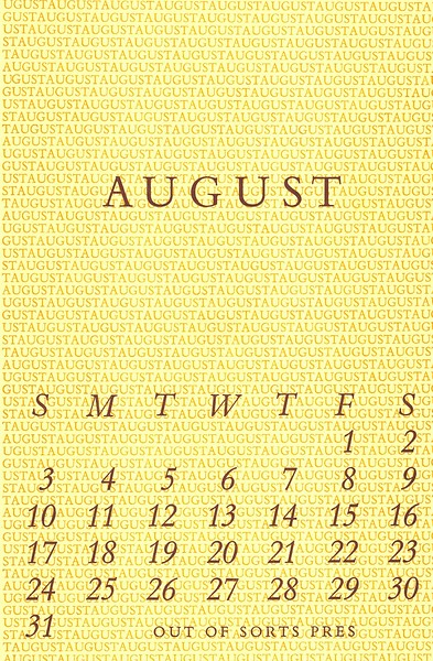 August, 1986, Out of Sorts Pres