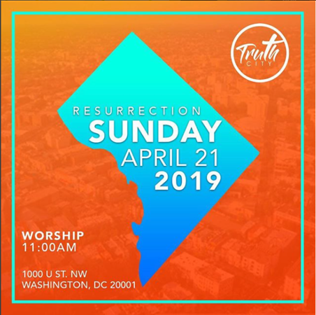 Truth City  - Easter Sunday
