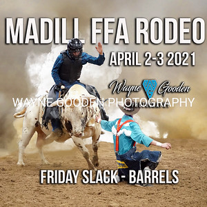 Madill FFA Rodeo Friday Night Slack Barrels