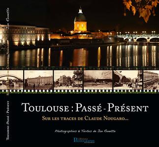 1) Toulouse : Passé-Présent