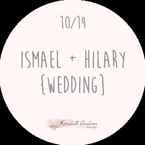 Ismael + Hilary