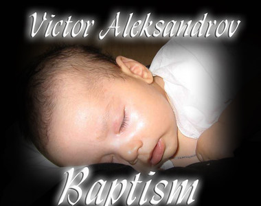 Baptism of Victor Aleksandrov