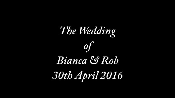 Bianca & Rob wedding video