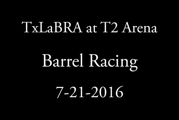 7-21-2016 TxLaBRA at T2 Arena