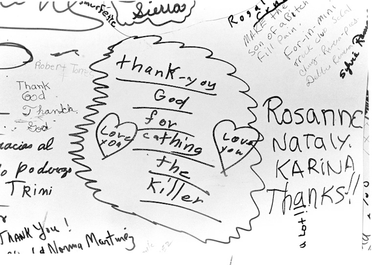 . Well wishers leave words of thanks for Faustino Pinon, on a sign at his Hubbard Street home, for helping capture Night Stalker Richard Ramirez. Photo by Dean Musgrove.