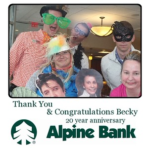 Alpine Bank - Becky 20 year anniversary