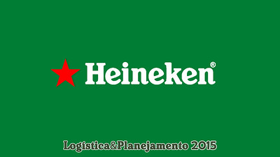 Heineken - Logística e Planejamento 11-09-15