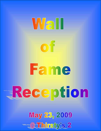 2009 Thirsty's 2 Wall of Fame Reception