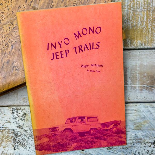 Inyo Mono Jeep Trails— Roger Mitchell