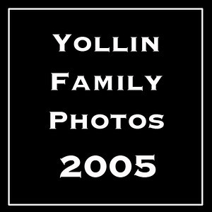 The Yollin Family Photos 2005