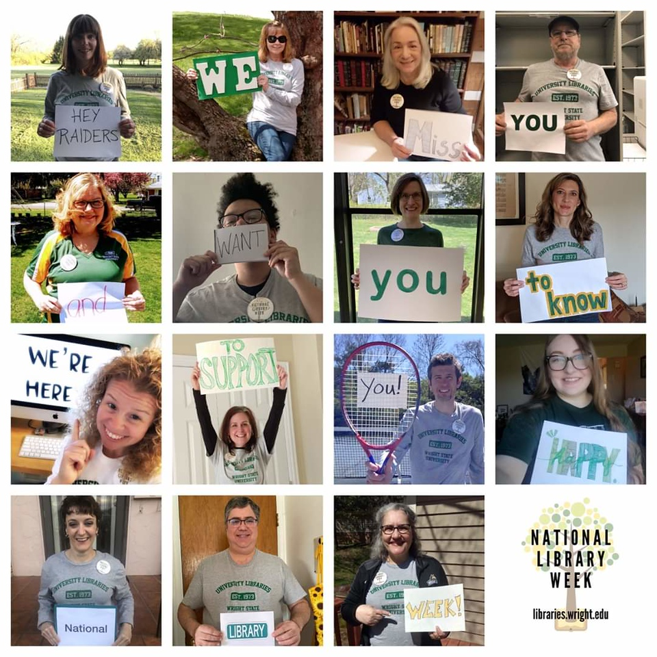 Wright State University Libraries staff members for National Library Workers' Day, posted to the library's social media Apr 23, 2020