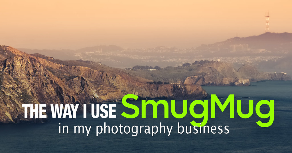 The Way I Use SmugMug in My Photography Business