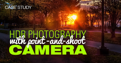 HDR Photography Tutorials - HDR with Point and Shoot Camera
