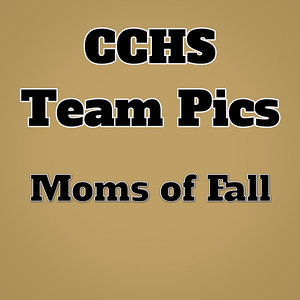 CCHS Moms of Fall