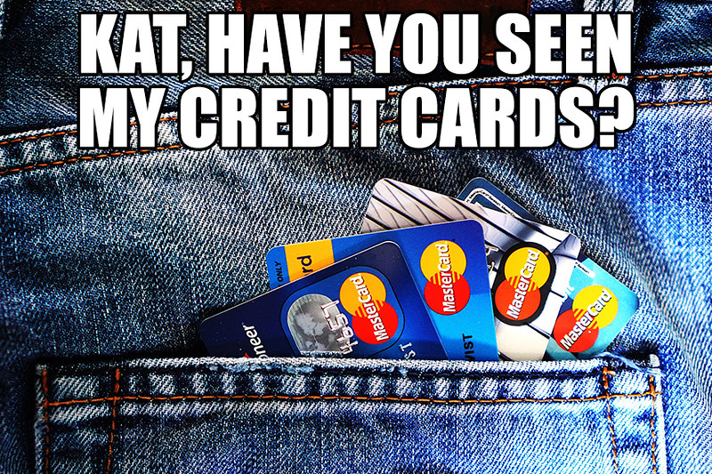 Have You Seen My Credit Cards.jpg