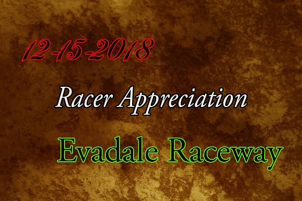 12-15-2018 Evadale Raceway 'Racer Appreciation Weekend'