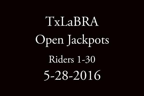 5-28-2016 TxLaBRA 'Open Jackpots' Riders 1-30