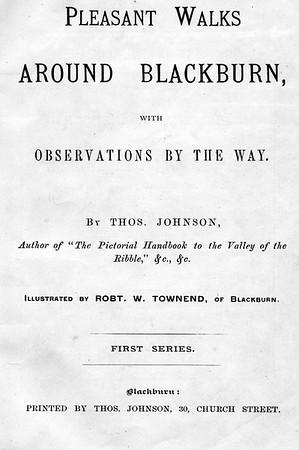 Blackburn - Pleasant Walks Around Blackburn, by Thos. Johnson
