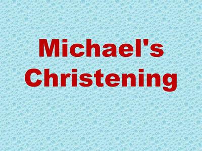 Michael's Christening
