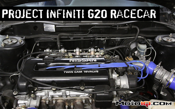 Infiniti G20 Project Racecar MotoIQ