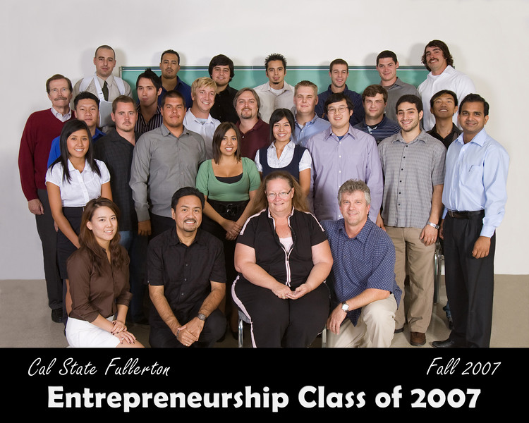 CSUF Entrepreneurship Class Photo - Fall 2007