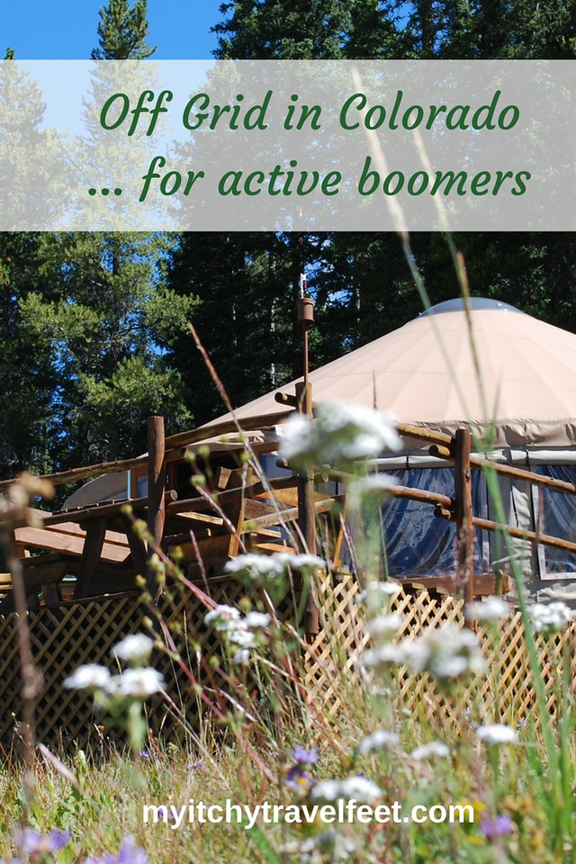 Off Grid in Colorado for active boomer travel. Stay in a yurt. Dine on delicious food. Hike or snowshoe. #Colorado #BoomerTravel