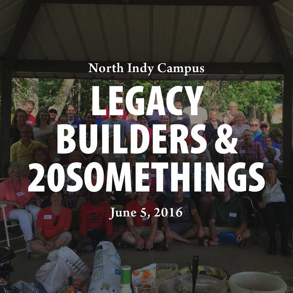 Legacy Builders + 20somethings Picnic